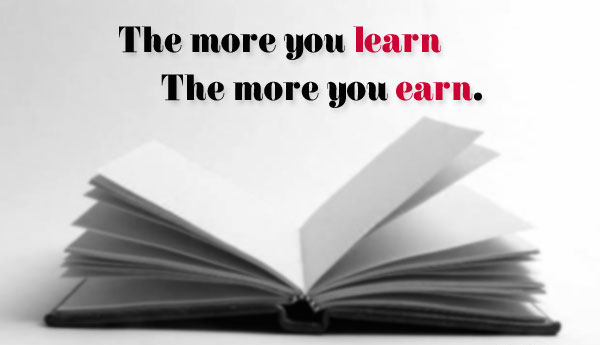 the_more_you_learn_the_more_you_earn